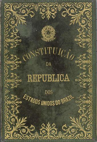 Capa da primeira Constituição do Brasil, promulgada no dia 24 de fevereiro de 1891.[2]