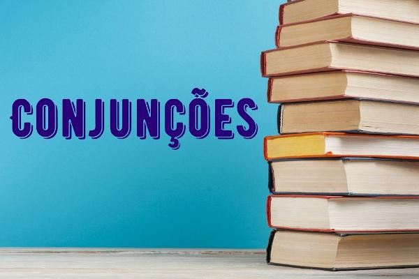 As conjunções têm como uma das principais funções trazer articulação ao texto.