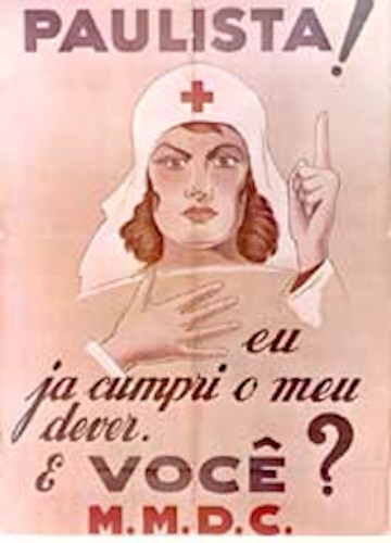 Cartaz produzido durante a Revolução Constitucionalista que pedia a participação de toda a sociedade paulista na luta contra o governo Vargas. [1]