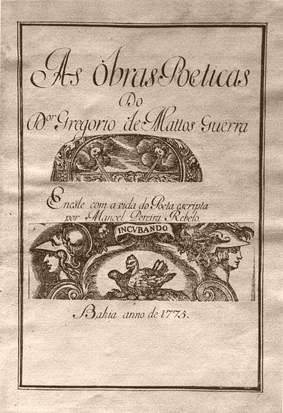 Fac-símile do ano de 1775 onde se vê a página de abertura do compilado de poemas atribuídos a Gregório de Matos feito por Manuel Pereira Rebelo.