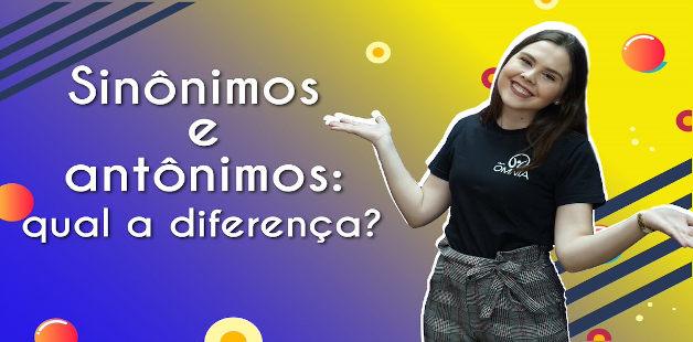 Thumbnail com a professora da videoaula sobre sinônimos e antônimos
