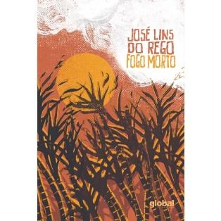 """Capa do livro """"Fogo morto"""", de José Lins do Rego, publicado pela Global.[1]"""