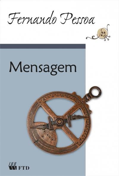 """Capa do livro """"Mensagem"""", de Fernando Pessoa, publicado pela editora FTD. [1]"""