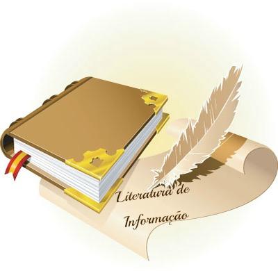 A literatura de informação assim se titula em virtude de atuar apenas com valor documental