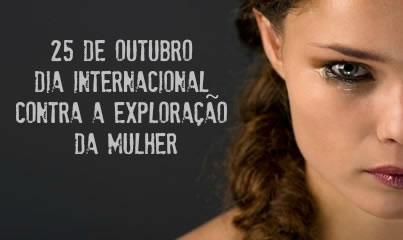 Dia Internacional contra a Exploração da Mulher,