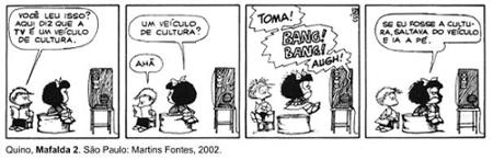 """Tirinha """"Mafalda"""", de Quino. A polissemia é um recurso muito utilizado para conferir efeito de humor nas tirinhas e também na publicidade"""