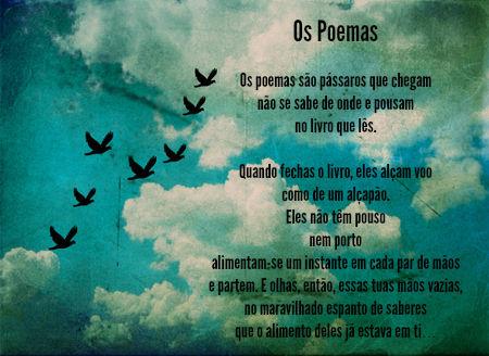 Os poemas, publicado originalmente no livro Esconderijos do Tempo, publicado em 1980